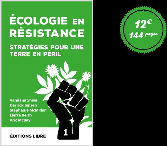 Ecologie en résistance (Vol. 1)