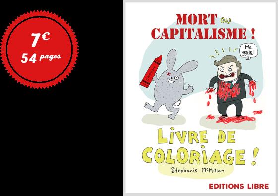 Mort au capitalisme ! Livre de coloriage !